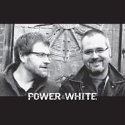 Power & White