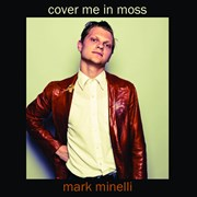 Cover Me In Moss